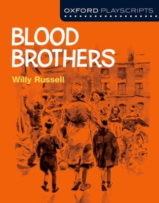 Oxford Playscripts: Blood Brothers Willy Russell 9780198332992