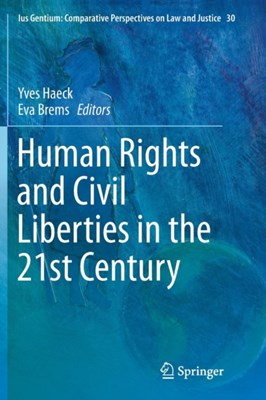Human Rights and Civil Liberties in the 21st Century  9789402407037