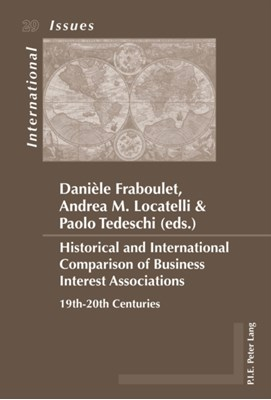Historical and International Comparison of Business Interest Associations  9782875740793
