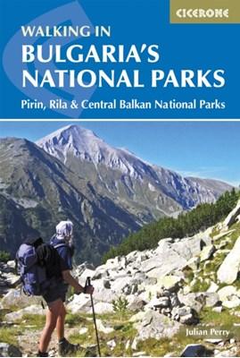 Walking in Bulgaria's National Parks Julian Perry 9781852845742