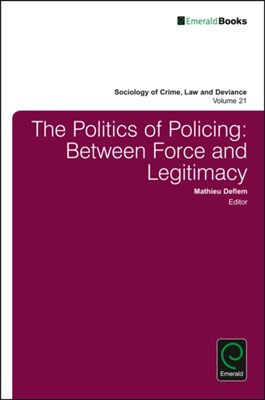 The Politics of Policing  9781786350305