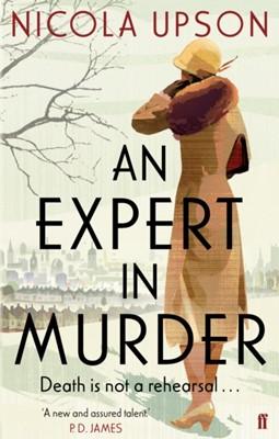 An Expert in Murder Nicola Upson 9780571237715