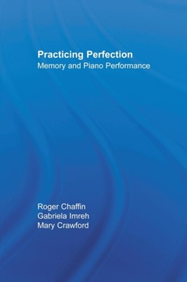 Practicing Perfection Gabriela Imreh, Mary Crawford, Roger Chaffin 9780415651028