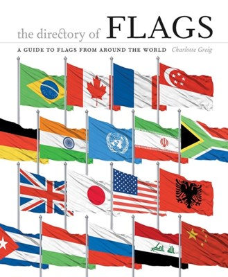 The Directory of Flags Charlotte Greig 9781782402817