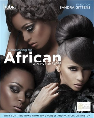 Hairdressing for African and Curly Hair Types from a Cross-Cultural Perspective Sandra (South Thames College) Gittens 9781408074336
