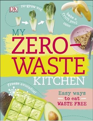 My Zero-Waste Kitchen Kate Turner 9780241296523