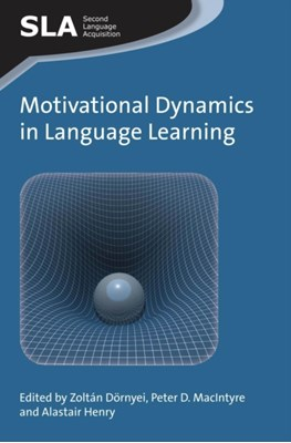 Motivational Dynamics in Language Learning  9781783092550