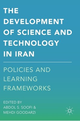 The Development of Science and Technology in Iran  9781137578648
