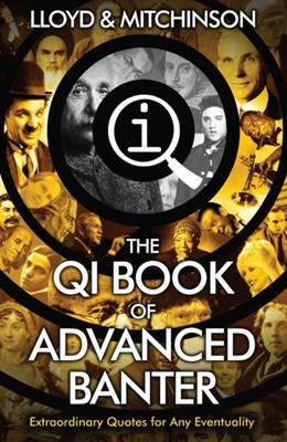 QI: Advanced Banter John Mitchinson, John Lloyd 9780571323883