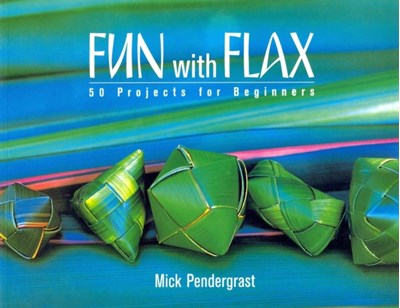 Fun With Flax: 50 Projects For Beginners Mick Pendergrast 9780143009931