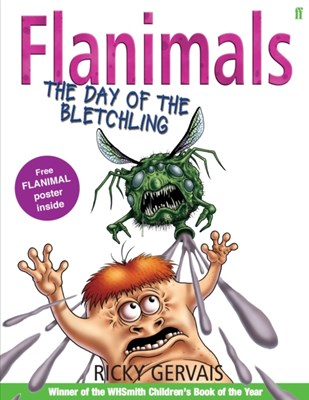 Flanimals: The Day of the Bletchling Ricky Gervais 9780571238514