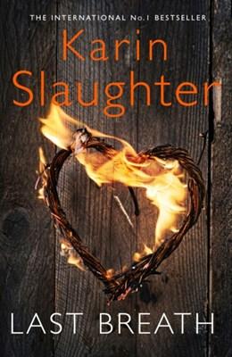 Last Breath Karin Slaughter 9780008260620