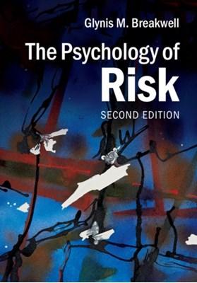 The Psychology of Risk Glynis M. (University of Bath) Breakwell 9781107602700