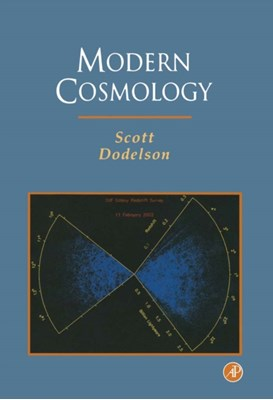 Modern Cosmology Scott (NASA Fermilab Astrophysics Center Dodelson, Scott (Department of Astronomy and Astrophysics Dodelson 9780122191411