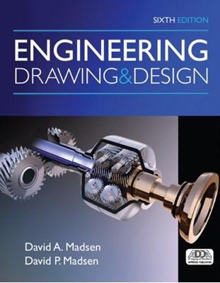 Engineering Drawing and Design David Madsen 9781305659728