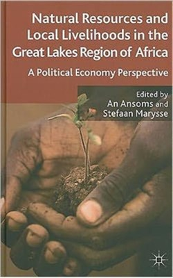 Natural Resources and Local Livelihoods in the Great Lakes Region of Africa  9780230290259