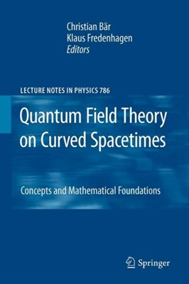 Quantum Field Theory on Curved Spacetimes  9783642260513