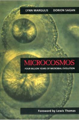 Microcosmos Lynn Margulis, Dorion Sagan 9780520210646
