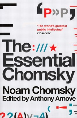 The Essential Chomsky Noam Chomsky 9781847920645