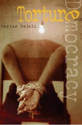 Torture and Democracy Darius Rejali 9780691143330