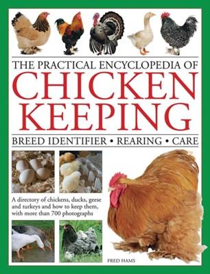 Practical Encyclopedia of Chicken Keeping Fred Hams 9780754833666