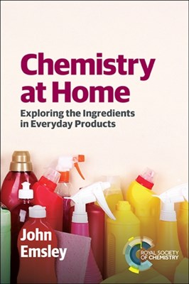Chemistry at Home John Emsley 9781849739405