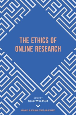 The Ethics of Online Research  9781787144866
