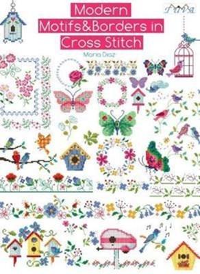Modern Motifs & Borders in Cross Stitch Maria Diaz 9786059192323