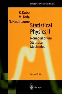Statistical Physics II Natsuki Hashitsume, Ryogo Kubo, Morikazu Toda 9783540538332