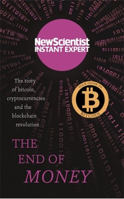 The End of Money New Scientist 9781473629530
