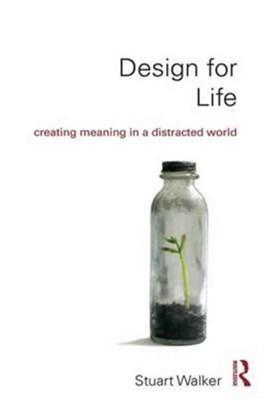 Design for Life Stuart (Lancaster University Walker 9781138232471