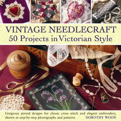 Vintage Needlecraft Dorothy Wood 9780754825043