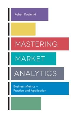 Mastering Market Analytics  9781787148369