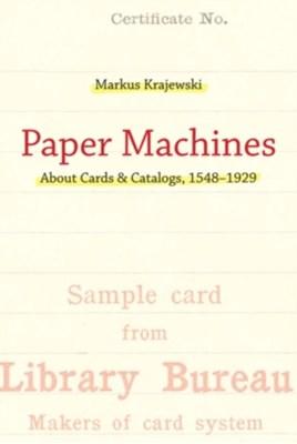 Paper Machines Markus (Professor of Media Studies Krajewski 9780262015899