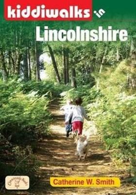 Kiddiwalks in Lincolnshire Catherine W. Smith 9781846742842