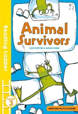 Animal Survivors Clive Gifford 9781405284929
