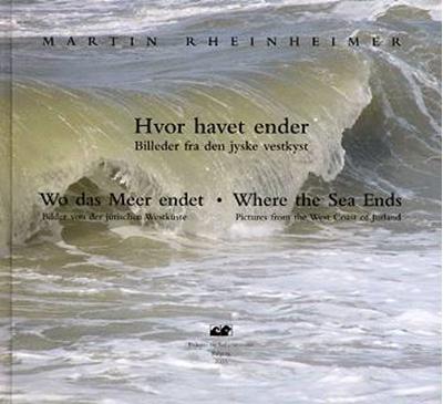 Hvor havet ender Martin Rheinheimer 9788790982171
