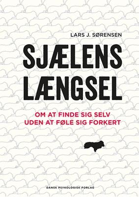 Sjælens længsel Lars J. Sørensen 9788771582437