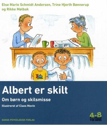 Albert er skilt Trine Hjorth Bønnerup, Else Marie Schmidt Andersen, Rikke Mølbak 9788771582581