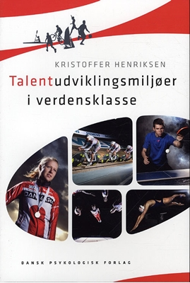 Talentudviklingsmiljøer i verdensklasse Kristoffer Henriksen 9788777067150