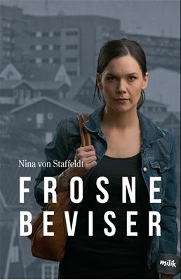 Frosne beviser Nina von Staffeldt 9788793405349