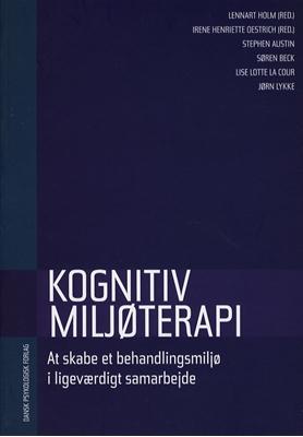 Kognitiv miljøterapi Irene Henriette Oestrich m.fl., Lennart Holm 9788777064050