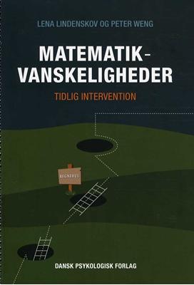 Matematikvanskeligheder Peter Weng, Lena Lindenskov 9788777068355