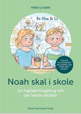 Noah skal i skole Helle Lindahl 9788771585032