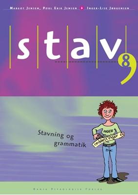 STAV 8 - Elevens bog, 5. udgave Inger-Lise Jørgensen, Margot Jensen, Poul-Erik Jensen 9788771585353