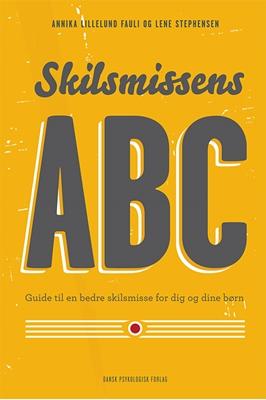 Skilsmissens ABC Lene Stephensen, Annika Lillelund Fauli 9788771581799