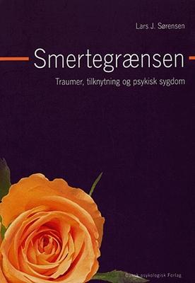 Smertegrænsen Lars J. Sørensen 9788777064234