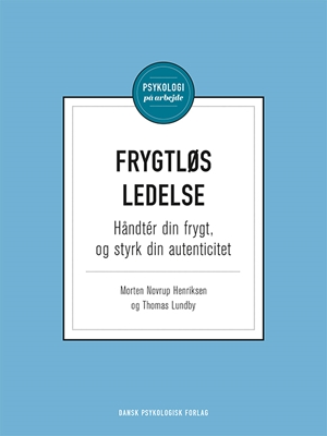Frygtløs ledelse Morten Novrup Henriksen, Thomas Lundby 9788771582291