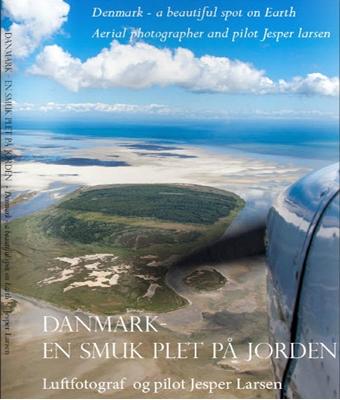 Danmark - en smuk plet på Jorden Jesper Larsen 9788799496112