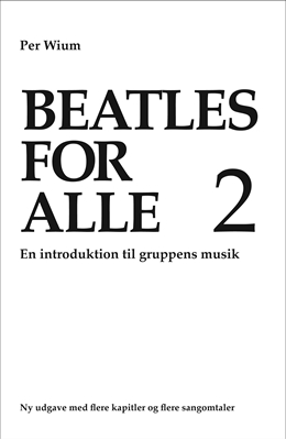 Beatles for alle 2 Per Wium 9788793093706